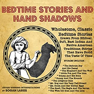 Bedtime Short Stories and Hand Shadows                   By:                                                                                                                                 Rogan LaBier                               Narrated by:                                                                                                                                 Rogan LaBier                      Length: 29 mins     Not rated yet     Overall 0.0