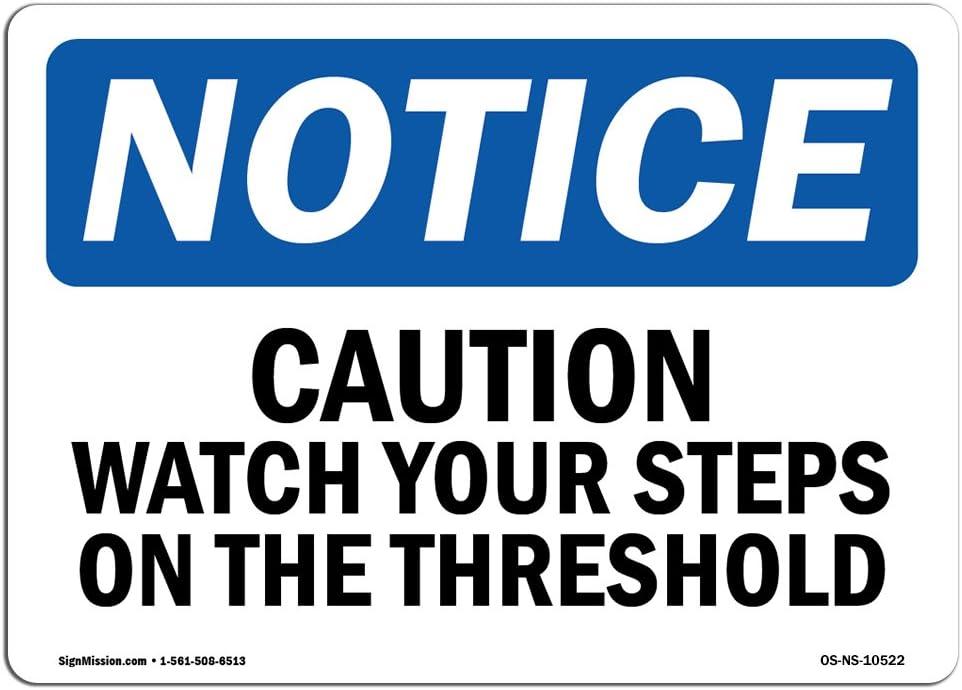 OSHA Notice Max 53% OFF Sign Arlington Mall - Caution Watch On Step Your The Ri Threshold