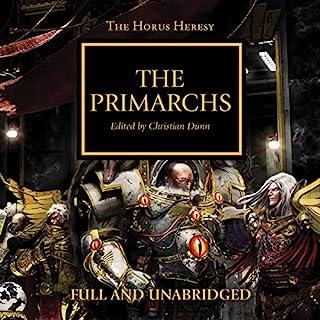 The Primarchs     The Horus Heresy, Book 20              Autor:                                                                                                                                 Graham McNeill,                                                                                        Gav Thorpe,                                                                                        Nick Kyme,                   und andere                          Sprecher:                                                                                                                                 Gareth Armstrong,                                                                                        Sean Barrett,                                                                                        Jonathan Keeble,                   und andere                 Spieldauer: 14 Std. und 32 Min.     10 Bewertungen     Gesamt 4,2