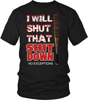 I Will Shut That Down T-Shirt Walking Dead ''Jeffrey Dean Morgan''