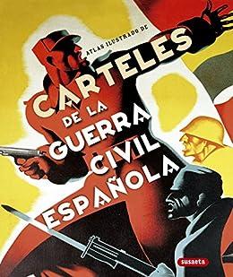 Carteles De La Guerra Civil Española eBook: Equipo Susaeta: Amazon ...