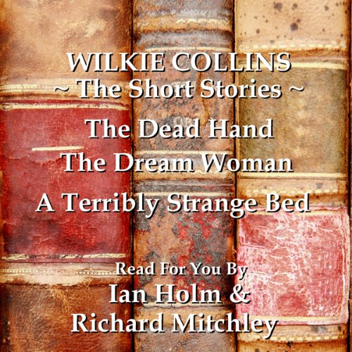 Wilkie Collins: The Short Stories audiobook cover art