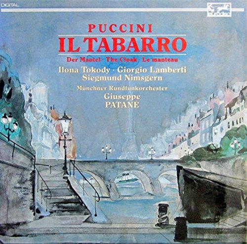 Puccini: Il Tabarro - Der Mantel (Musikalisches Drama in einem Akt. Gesamtaufnahme in italienischer Sprache) [Vinyl Schallplatte] [1 LP Box-Set]