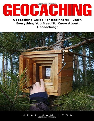 Geocaching Guide For Beginners