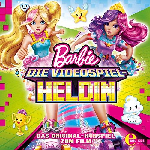 Barbie: Die Videospiel-Heldin: Das Original-Hörspiel zum Film