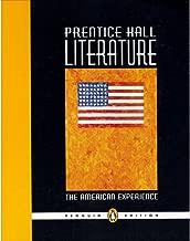The American Experience (Prentice Hall Literature) Penguin Edition Grade 11