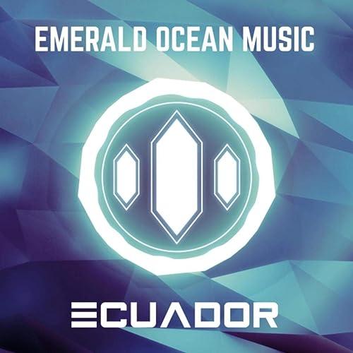 Ecuador de Emerald Ocean Music en Amazon Music - Amazon.es