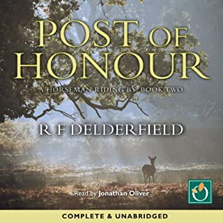Post of Honour     Book Two              By:                                                                                                                                 R. F. Delderfield                               Narrated by:                                                                                                                                 Jonathan Oliver                      Length: 26 hrs and 2 mins     94 ratings     Overall 4.6