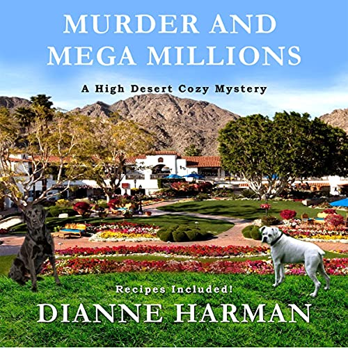 Murder and Mega Millions Audiobook By Dianne Harman cover art