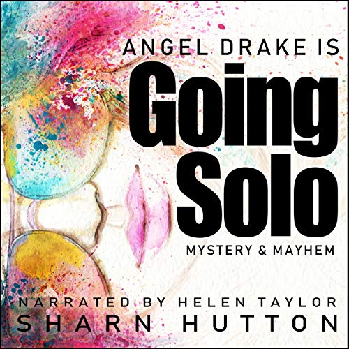 Angel Drake Is Going Solo: Mystery and Mayhem at the Antiques Emporium cover art
