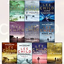 Lee Child Collection Series 3 and 4 : Vol.11 to 20 , 10 Books set (Bad Luck And Trouble, Nothing To Lose, Gone Tomorrow, 61 Hours, Worth Dying For,The Affair, A Wanted Man, Never Go Back, Personal, Make Me)