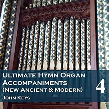 Ultimate Hymn Organ Accompaniments, Vol. 4