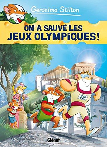 Geronimo Stilton - Tome 06: On a sauvé les Jeux Olympiques !