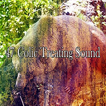 47 Colic Treating Sound