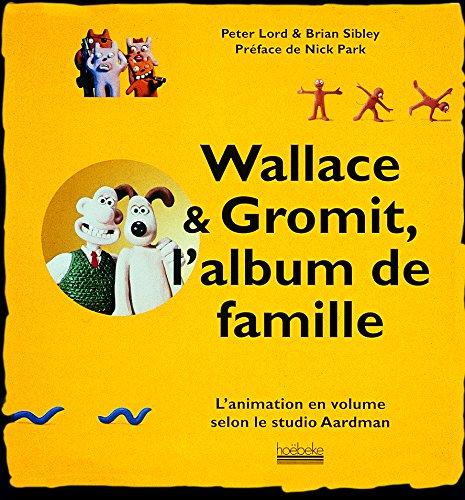 Wallace & Gromit, l'album de famille