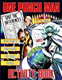 One Punch Man Activity Book: Maze, Dot To Dot, One Of A Kind, Find Shadow, Word Search, Spot Differences, Hidden Objects, Coloring Activities Books For Adults, Kids, Teenagers