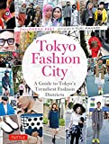 Tokyo Fashion City: A Detailed Guide to Tokyo's Trendiest Fashion Districts - Philomena Keet