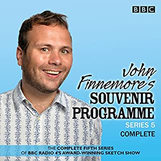 John Finnemore's Souvenir Programme, Series 5     The BBC Radio 4 Comedy Sketch Show              By:                                                                                                                                 John Finnemore                               Narrated by:                                                                                                                                 John Finnemore                      Length: 2 hrs and 45 mins     289 ratings     Overall 4.9