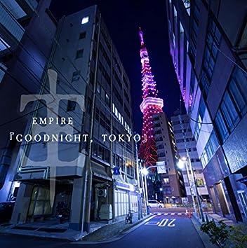 Goodnight, Tokyo