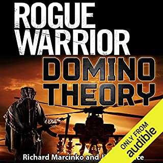 Rogue Warrior: Domino Theory                   By:                                                                                                                                 Richard Marcinko,                                                                                        Jim DeFelice                               Narrated by:                                                                                                                                 Peter Ganim                      Length: 11 hrs and 55 mins     Not rated yet     Overall 0.0
