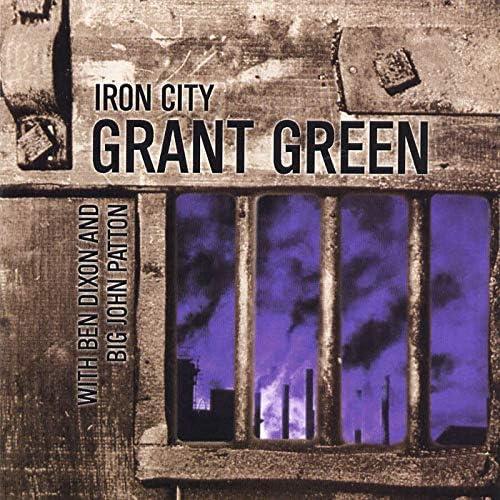 Grant Green feat. Ben Dixon & Big John Patton