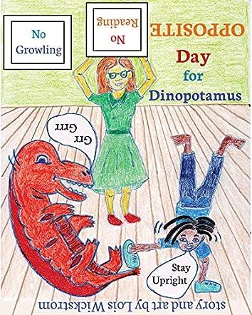 Opposite Day for Dinopotamus
