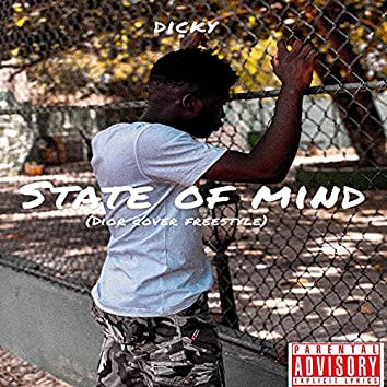 State of Mind (Dior Cover Freestyle)