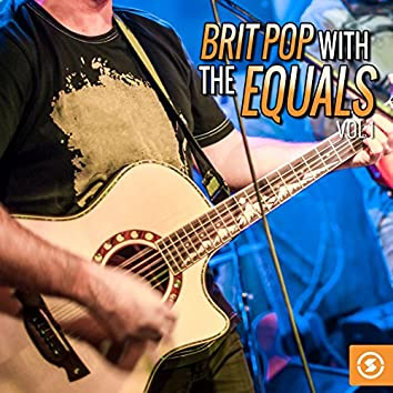 Brit Pop with The Equals