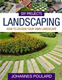 DIY Projects: Landscaping: How To Design Your Own Landscape
