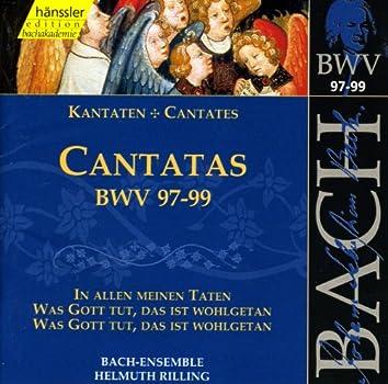 Bach, J.S.: Cantatas, Bwv 97-99