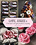 Love, Aimee x: 50 beautiful sweet gifts for friends and family (English Edition)