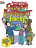 Amazing Carbon Footprint Facts (Dover Nature Coloring Book)