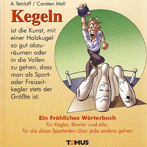 Kegeln (Tomus - Die fröhlichen Wörterbücher)