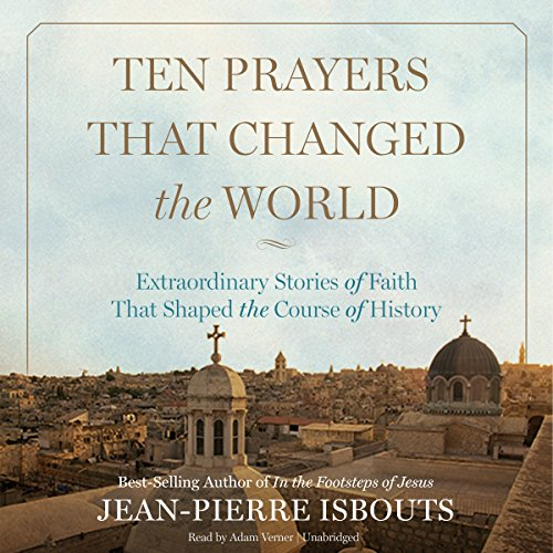 Ten Prayers That Changed the World cover art