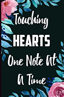 Touching Hearts One Note At A Time: Teacher Appreciation Gift Journal Notebook For Professor To Write In - Graduation Humo...