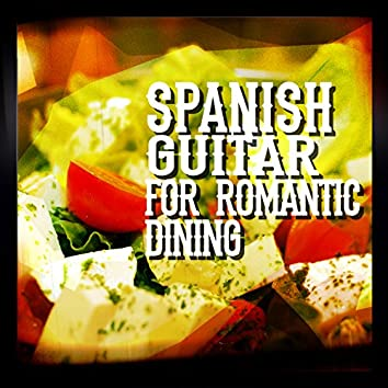 Spanish Guitar for Romantic Dining