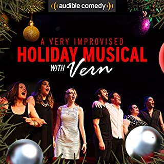 A Very Improvised Holiday Musical (Extended Edition)                    By:                                                                                                                                 Laura Benanti                               Narrated by:                                                                                                                                 Laura Benanti,                                                                                        Vern,                                                                                        Matt Giroveanu,                   and others                 Length: 43 mins     66 ratings     Overall 5.0