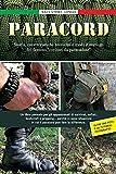 """PARACORD: Storia, caratteristiche tecniche e modi d'impiego del famoso """"cordino da par..."""