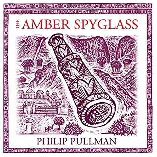 The Amber Spyglass: His Dark Materials Trilogy, Book 3 cover art