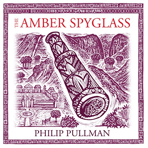 The Amber Spyglass: His Dark Materials Trilogy, Book 3 audiobook cover art