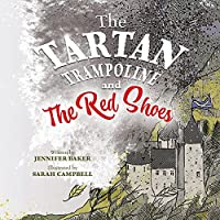 The Tartan Trampoline and the Red Shoes