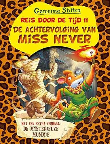De achtervolging van Miss Never (Geronimo Stilton Reis door de tijd, Band 11)