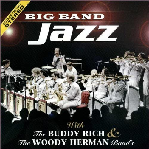 The Buddy Rich Band & The Woody Herman Band