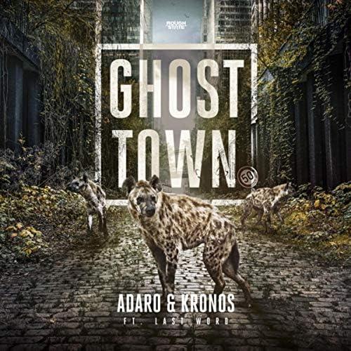 Adaro & Kronos feat. The Last Word
