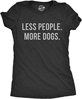Womens Less People More Dogs Tshirt Funny Pet Puppy Lover Tee for Ladies