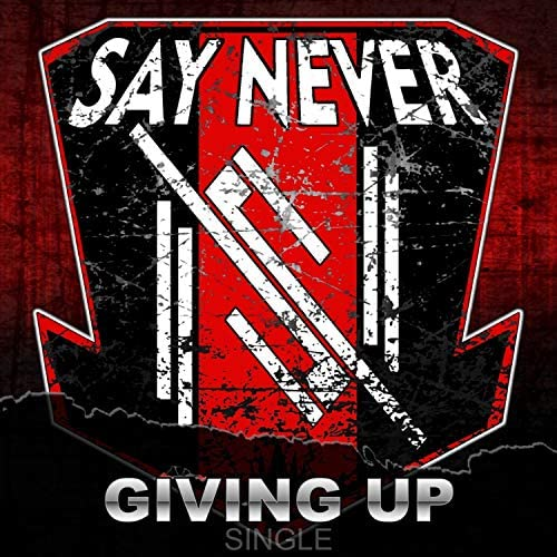 Say Never