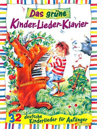 Das grüne Kinder-Lieder-Klavier - 32 deutsche Kinderlieder für Anfänger (DV 31099)