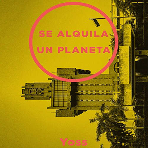 Se Alquila Un Planeta [One Planet Rent] audiobook cover art