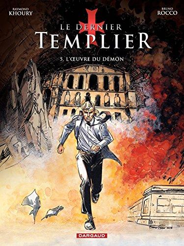 Le Dernier Templier - Saison 2 - Tome 5: L'Oeuvre du démon