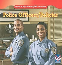 Police Officers/ Policias (People in My Community / Mi comunidad) (English and Spanish Edition)